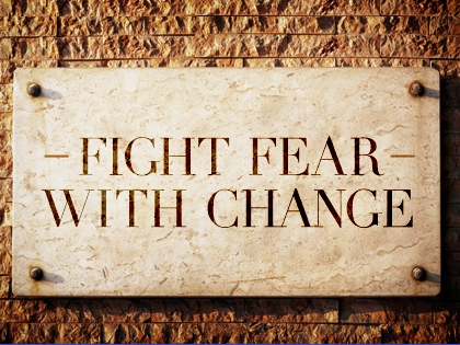 Five Ways to Kick Fear to the Curb!  Written by Carol Musser