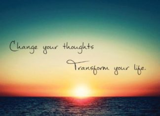 Change Your Thoughts ~ Transform Your Life